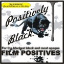 Positively Black™ PREMIUM Inkjet FILM (Waterproof)