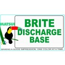 Matsui BRITE DISCHARGE BASE